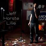 Jeff Horste Live